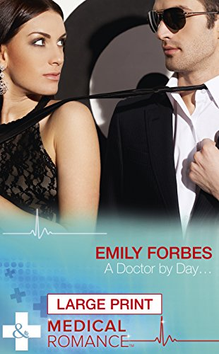 book cover of A Doctor by Day...