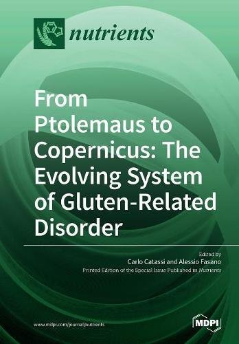 From Ptolemaus To Copernicus  The Evolving System Of Gluten Related Disorder