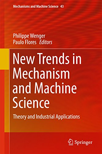 New Trends in Mechanism and Machine Science: Theory and Industrial Applications (Mechanisms and Machine Science) (Trend Tools Power)