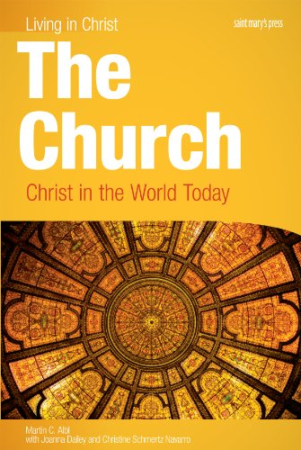 The Church: Christ in the World Today, student book (Living in Christ) (Press Saint Marys)