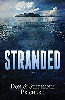 STRANDED: A Novel by [Prichard, Don, Prichard, Stephanie]