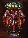 Dark Factions, Rob Baxter and Scott Bennie, 1588464466