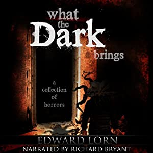 What the Dark Brings Audiobook