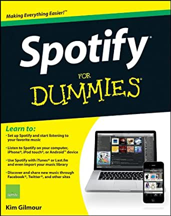 Amazon.com: Spotify For Dummies eBook: Kim Gilmour: Kindle Store