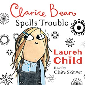 Clarice Bean Spells Trouble Audiobook