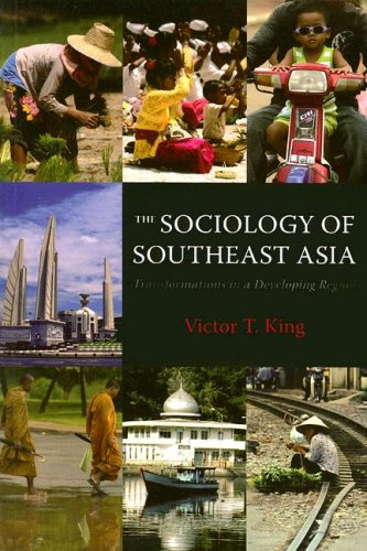 Download The Sociology of Southeast Asia: Transformations in a Developing Region pdf