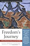 img - for Freedom's Journey: African American Voices of the Civil War (The Library of Black America series) book / textbook / text book