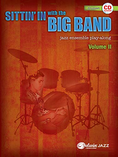 Sittin' In with the Big Band, Vol 2: Drums, Book & CD (Sittin Band In The Big With)