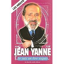 Je suis un être exquis (LES PENSEES) (French Edition)