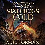 Adventurers Wanted, Book 1: Slathbog's Gold
