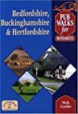 img - for Pub Walks for Motorists: Bedfordshire, Buckinghamshire and Hertfordshire book / textbook / text book