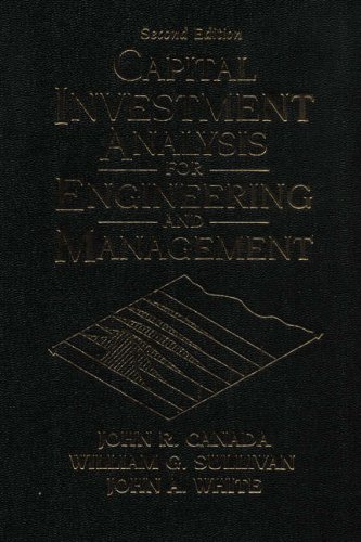 Capital Investment Analysis For Engineering And Management  2Nd Edition