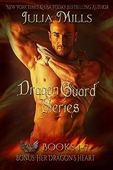 The Dragon Guard Series Box Set: (Books 1-7) by [Mills, Julia]