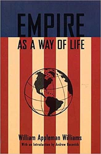 com empire as a way of life an essay on the causes and  empire as a way of life an essay on the causes and character of america s present predicament along a few thoughts about an alternative
