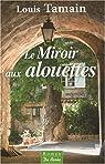 Le miroir aux alouettes par Tamain