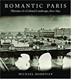 Romantic Paris, Michael Marrinan, 0804761515