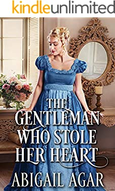 The Gentleman Who Stole Her Heart: A Historical Regency Romance Book