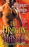 The Dragon Master, Allyson James, 0425224716