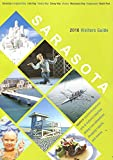img - for SARASOTA 2016 VISITORS GUIDE /ILLUSTRATED MAGAZINE FORMAT+++ book / textbook / text book