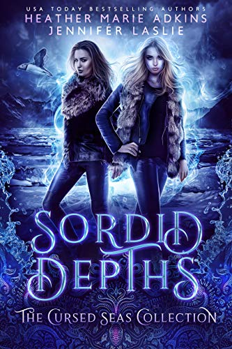 Sordid Depths (The Cursed Seas Collection)
