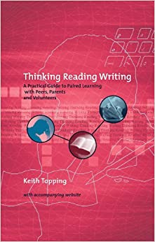 Book Thinking Reading Writing: A Practical Guide to Paired Learning With Peers, Parents and Volunteers