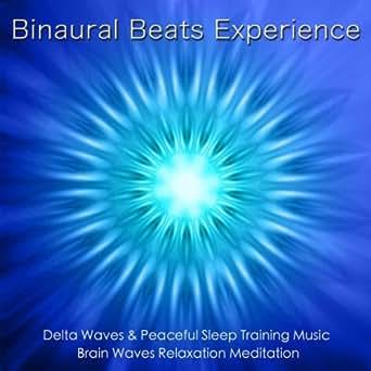 Binaural Beats Experience: Delta Waves & Sleep Training