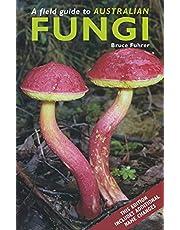 Field Guide to Australian Fungi