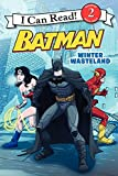 Batman Classic: Winter Wasteland (I Can Read Books: Level 2)