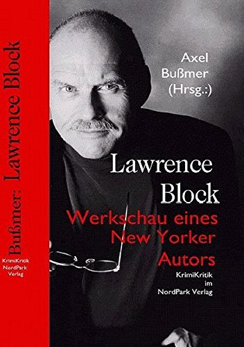Lawrence Block: Werkschau eines New Yorker Autors