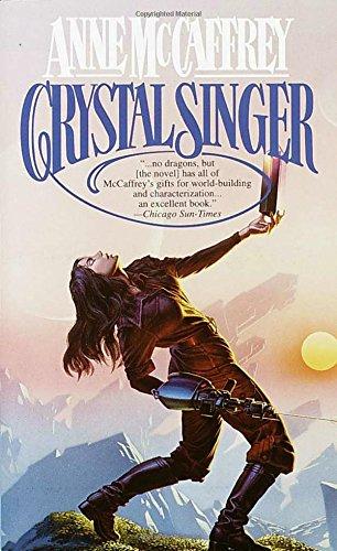 Anne Crystal - Crystal Singer (Crystal Singer Trilogy)