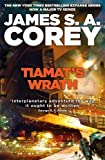 Tiamat's Wrath: Book 8 of the Expanse (now a Prime Original series)