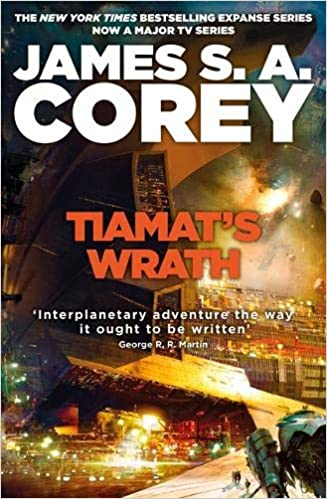 Amazon Fr Tiamat S Wrath Book 8 Of The Expanse Now A