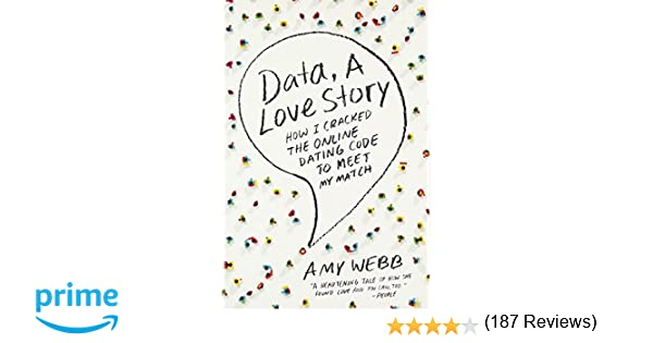 Data A Love Story How I Cracked The Online Dating Code To Meet - 20 funniest reviews ever written amazon 6 cracked