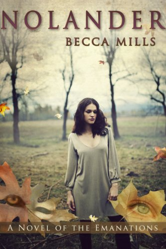Book: Nolander (Emanations) by Becca Mills
