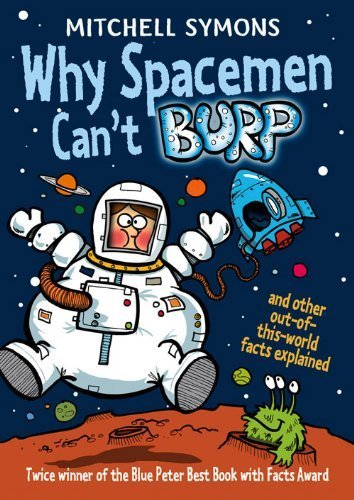 Why Spacemen Can't Burp by Symons, Mitchell (2014) Paperback pdf epub