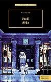 Verdi - Aida (Opernführer kompakt)
