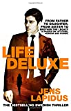 Life Deluxe by Jens Lapidus front cover