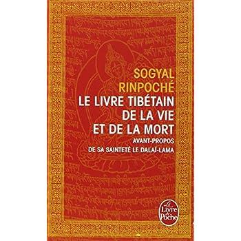 Le livre tibetain de la vie et de la mort (Le Livre de Poche) (French Edition)