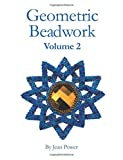 jean power - Geometric Beadwork Volume Two: Volume Two (Volume 2)