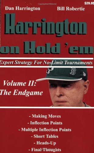Harrington on Hold 'em Expert Strategy for No Limit Tournaments, Vol. 2: Endgame ()