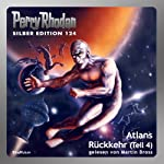 Atlans Rückkehr - Teil 4 (Perry Rhodan Silber Edition 124)