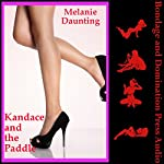 Kandace and the Paddle: Bound for a Brutal Spanking | Melanie Daunting