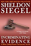 Incriminating Evidence, Sheldon Siegel, 0991391225