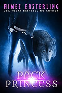 Pack Princess by Aimee Easterling ebook deal