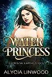 Water Princess (Elemental Earths Book 1)