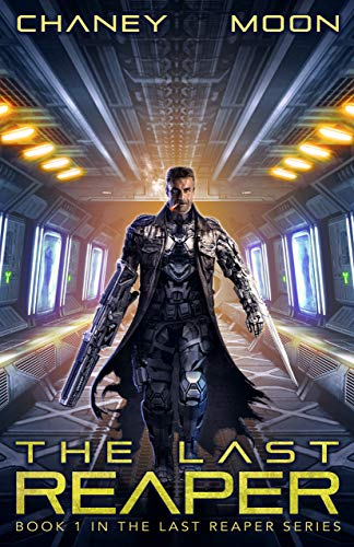 The Last Reaper: An Intergalactic Scifi Thriller