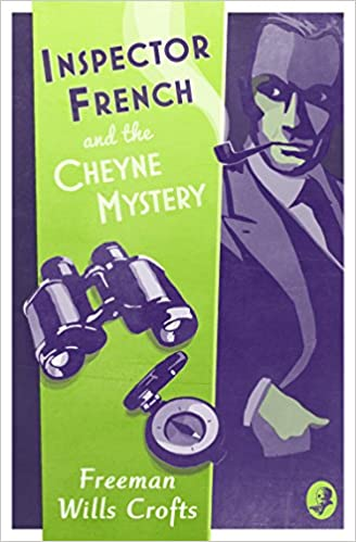 Download PDF Inspector French and the Cheyne Mystery - An Inspector French Mystery