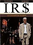 "Afficher ""I.R.S. (Internal Revenue Service) n° t. 11<br /> Chemin de Gloria (Le)"""