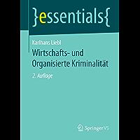 Wirtschafts- und Organisierte Kriminalität (essentials)