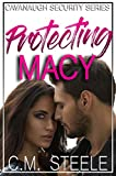 Protecting Macy (Cavanaugh Security Book 1)